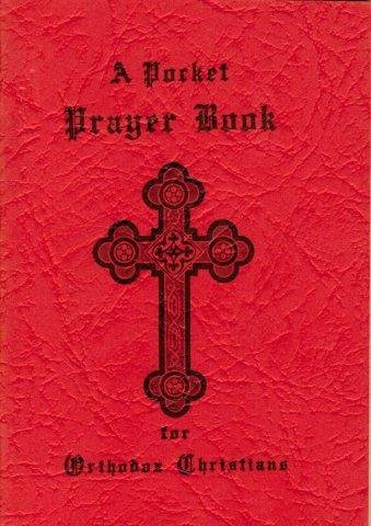 - A Pocket Prayer Book for Orthodox Christians [red paper cover]: