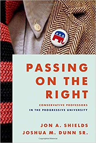 Passing on the Right: Conservative Professors in the