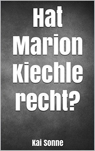 Hat Marion Kiechle recht? (German Edition)