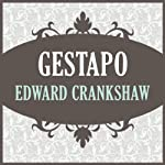 Gestapo | Edward Crankshaw