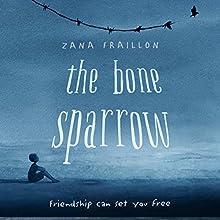 The Bone Sparrow Audiobook by Zana Fraillon Narrated by Keith Brockett