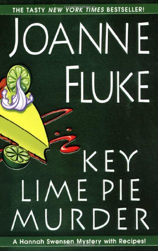Key Lime Pie Murder (Hannah Swensen Mystery With Recipes)