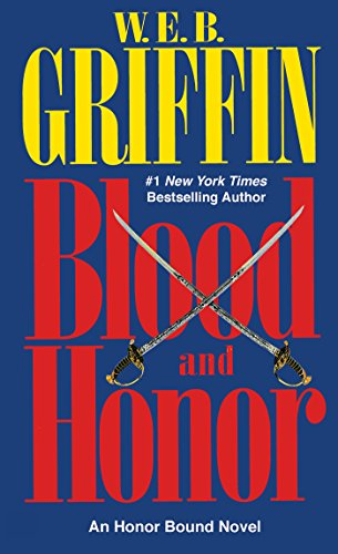 Blood and Honor (HONOR BOUND Book - Atlantic Web