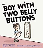 img - for The Boy with Two Belly Buttons book / textbook / text book