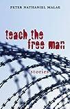 Teach the Free Man, Peter Nathaniel Malae, 0804010986