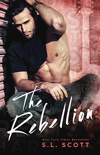 The Rebellion (Hard to Resist Book 5)