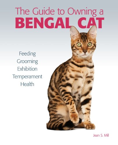 GO Downloads Guide to Owning a Bengal Cat by Jean S. Mill