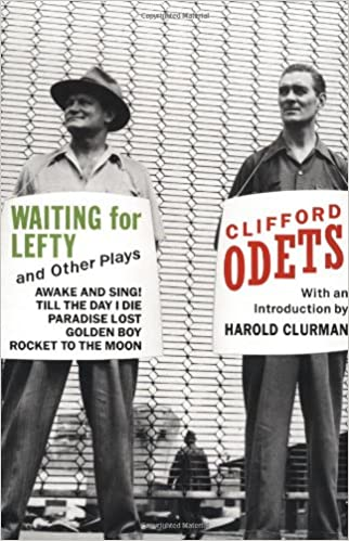 Waiting for lefty and other plays clifford odets 9780802132208 waiting for lefty and other plays clifford odets 9780802132208 amazon books fandeluxe Gallery