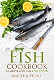 Best Fish Cookbooks - Fish Cookbook: 25 Simple and Easy Fish Recipes Review