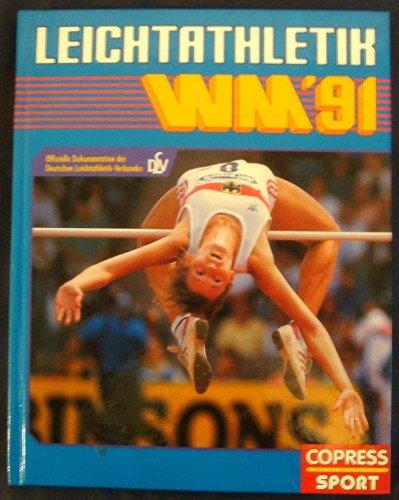 Leichtathletik-WM '91: Offizielle Dokumentation des DLV