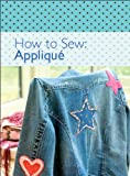 How to Sew: Applique