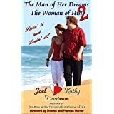 Livin' it and Lovin' it! (The Man of Her Dreams/The Woman of His! Book 2)