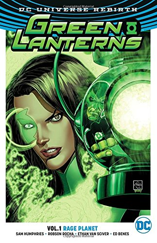 Green Lanterns Vol. 1: Rage Planet (Rebirth) (Green Lanterns (Rebirth))