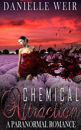 Chemical Attraction: A Paranormal Romance