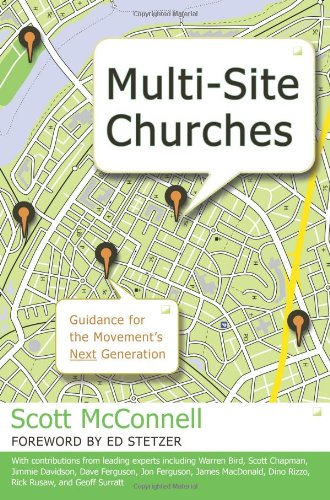 Multi-Site Churches: Guidance for the Movement's Next -