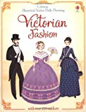 Historical Sticker Dolly Dressing Victorian Fashion (Usborne Historical Sticker Dolly Dressing)