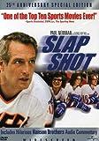 Slap Shot (25th Anniversary Special Edition)