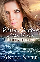 Dark Shadows of the Past (The Greek Isles Series Book 4)
