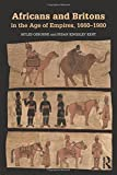img - for Africans and Britons in the Age of Empires, 1660-1980 book / textbook / text book