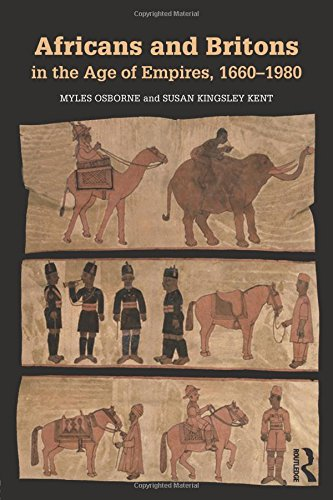 Search : Africans and Britons in the Age of Empires, 1660-1980