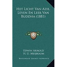 Het Licht Van Azie, Leven En Leer Van Buddha (1881)