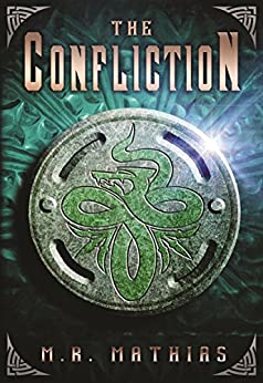 The Confliction (Dragoneers Saga Book 3) by [Mathias, M. R.]