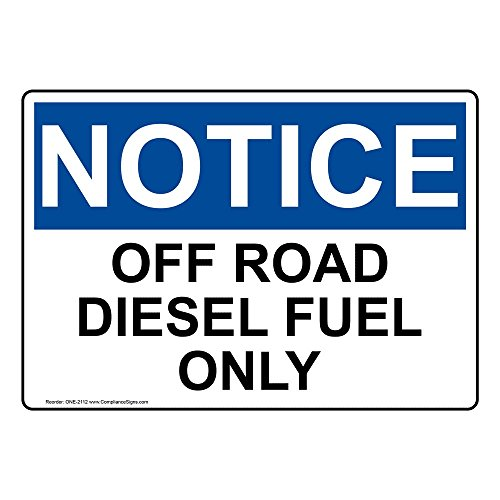 ComplianceSigns Vinyl OSHA NOTICE Label, 10 x 7 in. with Diesel Info in English, White