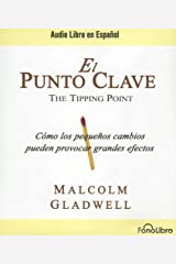 El Punto Clave / The Tipping Point (Spanish Edition) Audio CD