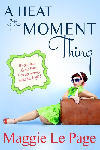 Book: A Heat Of The Moment Thing by Maggie Le Page