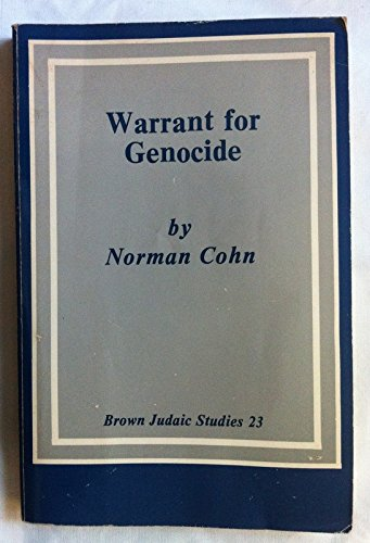 Warrant for Genocide: The Myth of the Jewish World-Conspiracy and the Protocols of the Elders of Zion (Brown Judaic Stud