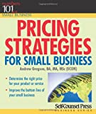 Pricing Strategies for Small Business, Andrew Gregson, 1551807971