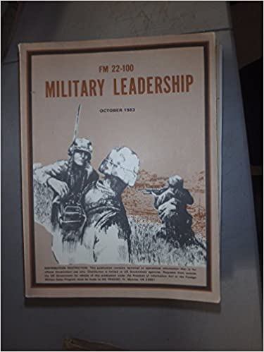 FM 22 100 MILITARY LEADERSHIP EBOOK DOWNLOAD