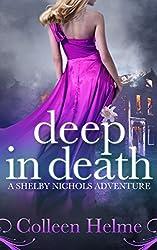 Deep In Death: A Shelby Nichols Adventure (English Edition)