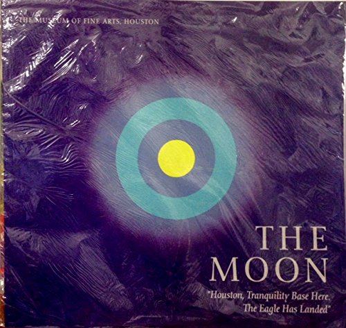The Moon: Houston, Tranquility Base Here. The Eagle Has Landed (Tranquility Base Here The Eagle Has Landed)