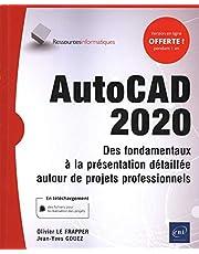 AutoCAD 2020 - Des fondamentaux à la présentation détaillée auto