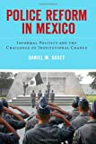 Police Reform in Mexico, Daniel Sabet, 0804778655