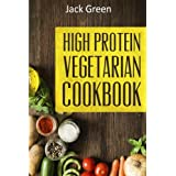 Vegetarian: High Protein Vegetarian Diet-Low Carb & Low Fat Recipes On A Budget( Crockpot,Slowcooker,Cast Iron)