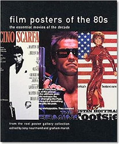 Read Online Film Posters of the 80s: The Essential Movies of the Decade pdf epub