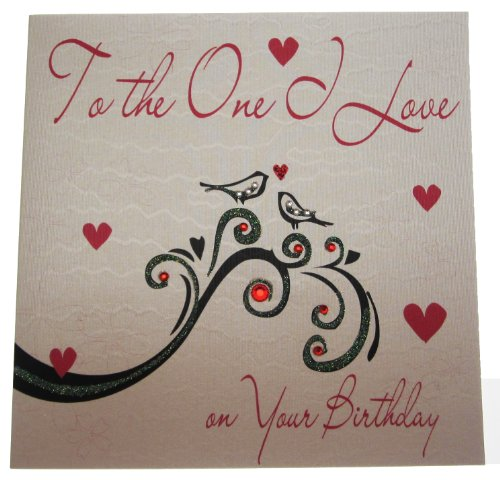 (White Cotton Cards Wb171 To The One I Love Birthday Card Handmade Birthday Card, White)