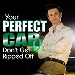 Your Perfect Car: Don't Get Ripped Off | Ashley Winston