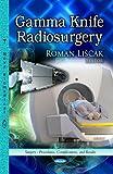 Gamma Knife Radiosurgery, Roman Li&#269, 1626181101
