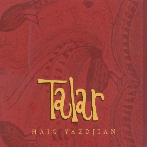 Talar by Haig Yazdjian on Amazon Music - Amazon.com
