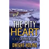 The Pity Heart (A Nick Drake Novel Book 2)
