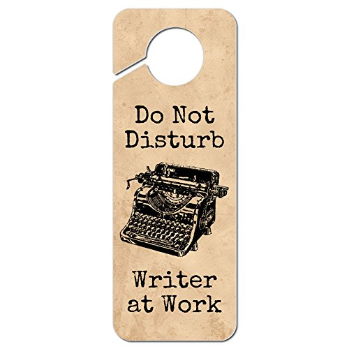 Graphics and More Do Not Disturb Writer at Work Plastic Door Knob Hanger Sign (Best Writers Under 30)