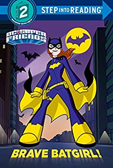 Brave Batgirl! (DC Super Friends) (Step into Reading) by [Webster, Christy]