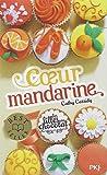"Afficher ""Les filles au chocolat n° 03<br /> Coeur mandarine"""