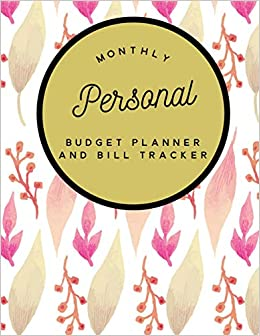 monthly personal budget planner and bill tracker money management