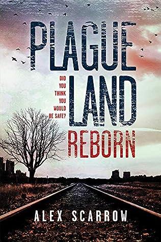 Plague Nation (ReMade / Plague Land, book 2) by Alex Scarrow