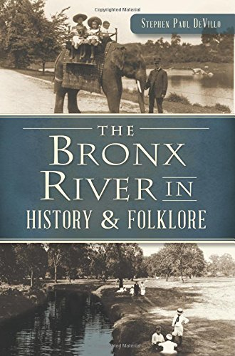 The Bronx River in History & Folklore pdf epub