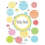 Baby Book: Beautiful modern unisex baby keepsake memory book